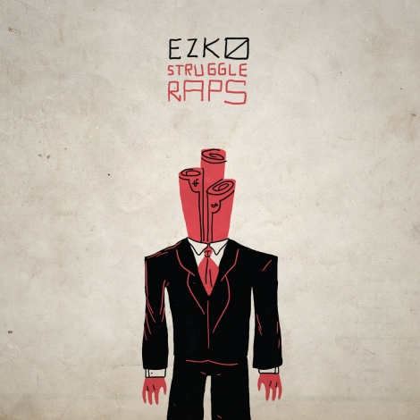Ezko - $truggle Rap$
