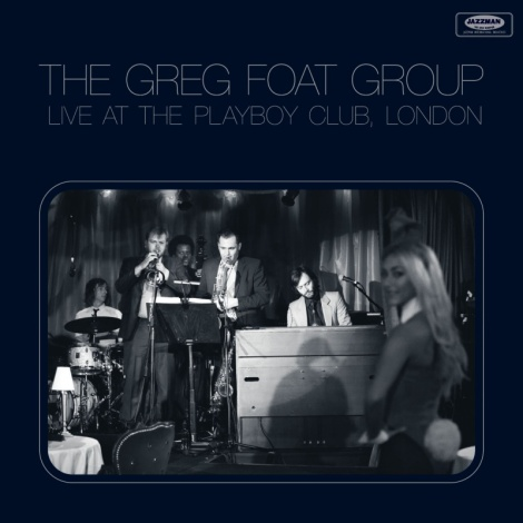 Greg Foat Live At Playboy Club
