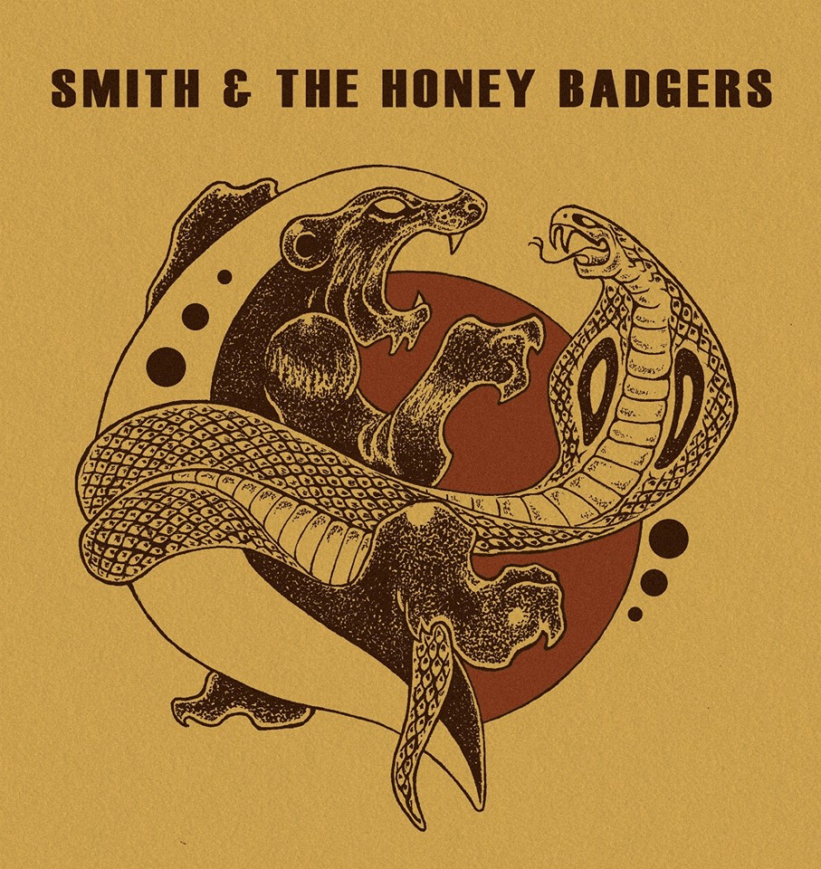 Smith And The Honey Badgers The Honey Badger Strut
