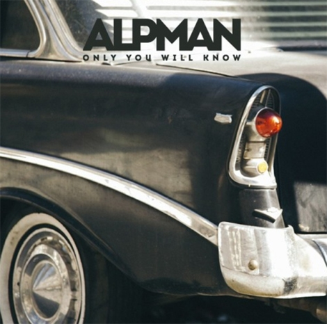 Alpman Only You Will Know