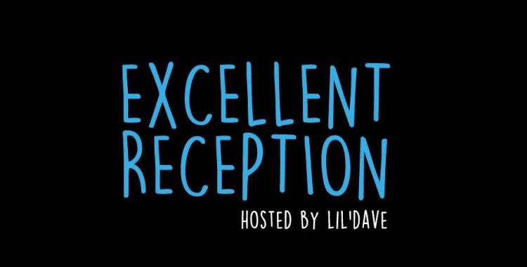 Excellent Reception_750
