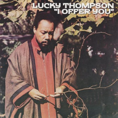 Lucky Thompson I Offer You