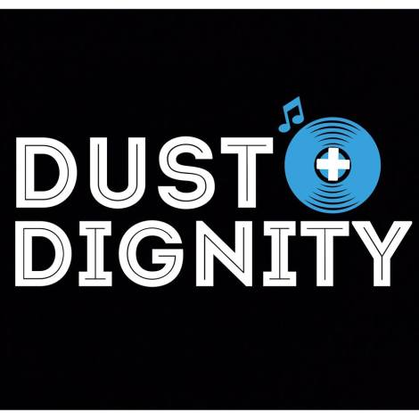 Dust + Dignity