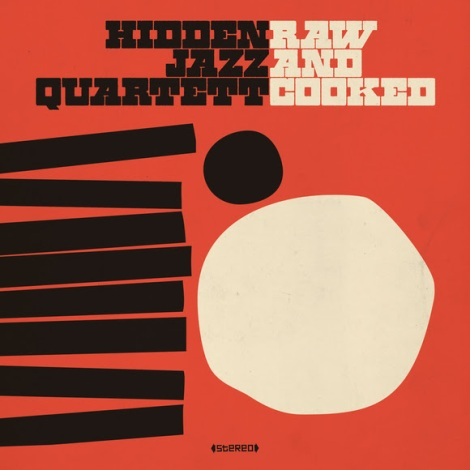 Hidden Jazz Quartett Raw
