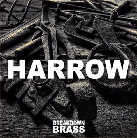 Breakdown Brass Harrow