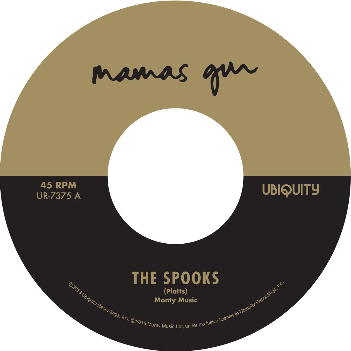 Mama S Gun The Spooks B W Golden Days Flea Market Funk